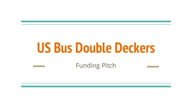 US Bus Double Deckers Funding Pitch
