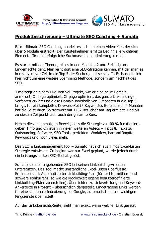 Timo Kühne & Christian Eckardt http://ultimate-seo-coaching.com Produktbeschreibung – Ultimate SEO Coaching + Sumato Beim ...