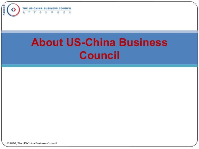 About US-China Business Council © 2010, The US-China Business Council