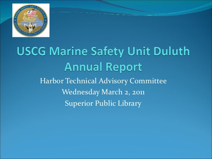 Harbor Technical Advisory Committee Wednesday March 2, 2011 Superior Public Library