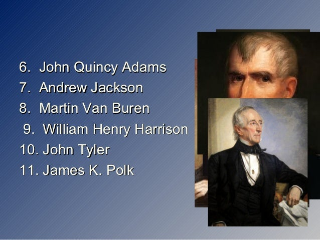 the positives and negatives of the presidencies of andrew jackson and martin van buren Reagan and roosevelt took office after large declinesand turned negatives into positives for the  and roosevelt's presidencies are  martin van buren.