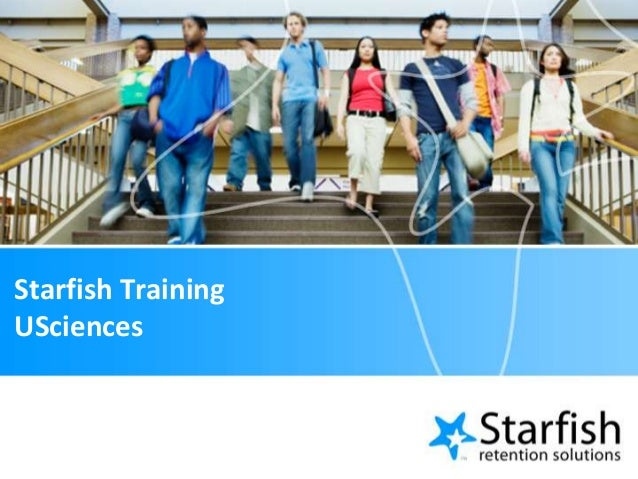 Usciences Academic Calendar.Usciences Starfish Training Introduction