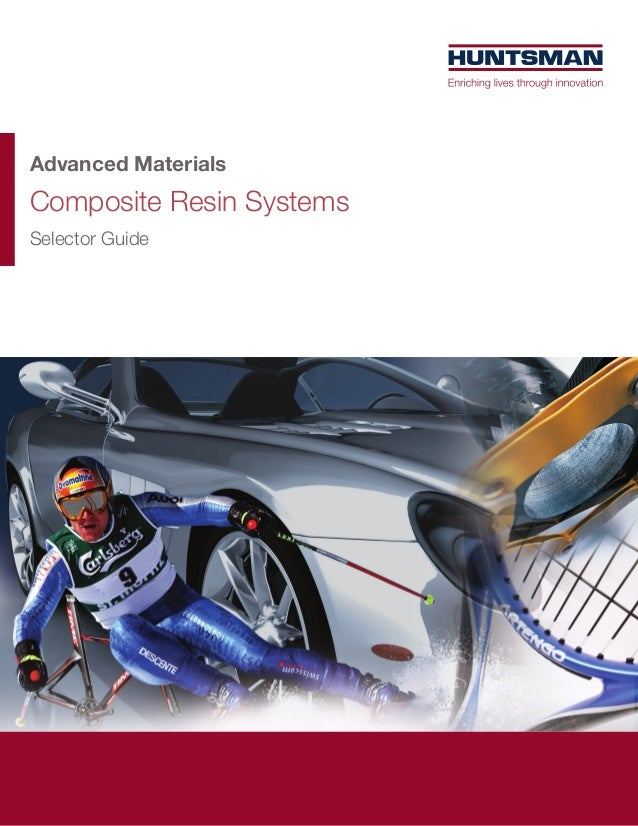 Advanced MaterialsComposite Resin SystemsSelector Guide