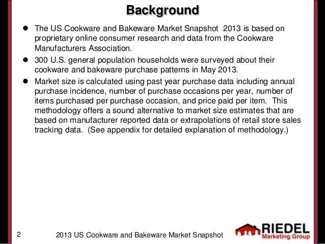 US Cookware and Bakeware Market Snapshot 2013 Slide 2