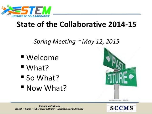 Upstate SC STEM Collaborative Meeting - May 2015 Slide 3