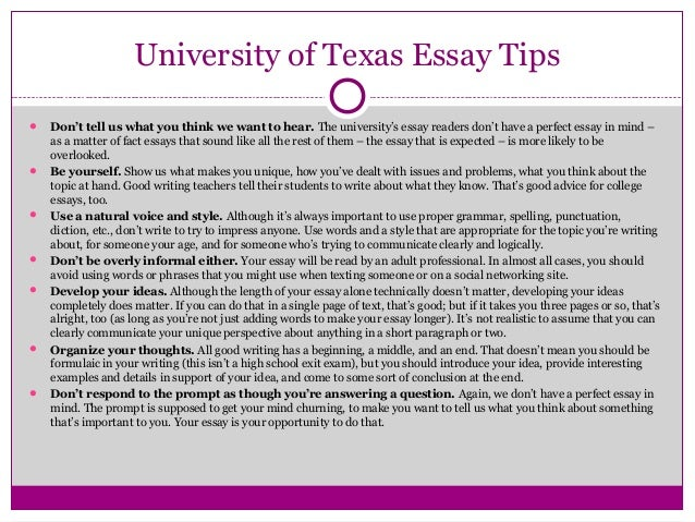 university of texas essay word count Applytexas recommends that you keep your essay to between 350 and 500 words in length, with no more than 650 words i recommend heeding their advice, especially if you're applying to a school requiring more than one of their prompts.