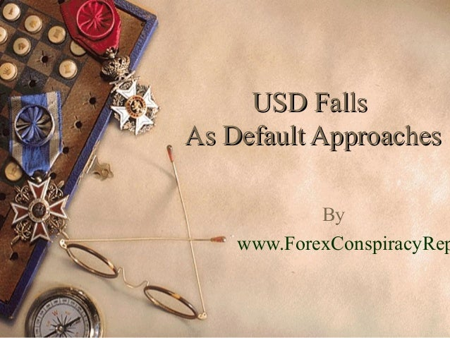 USD FallsUSD Falls As Default ApproachesAs Default Approaches By www.ForexConspiracyRep