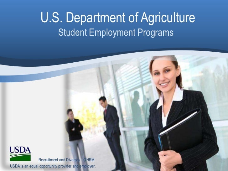 U.S. Department of Agriculture                            Student Employment Programs                Recruitment and Diver...