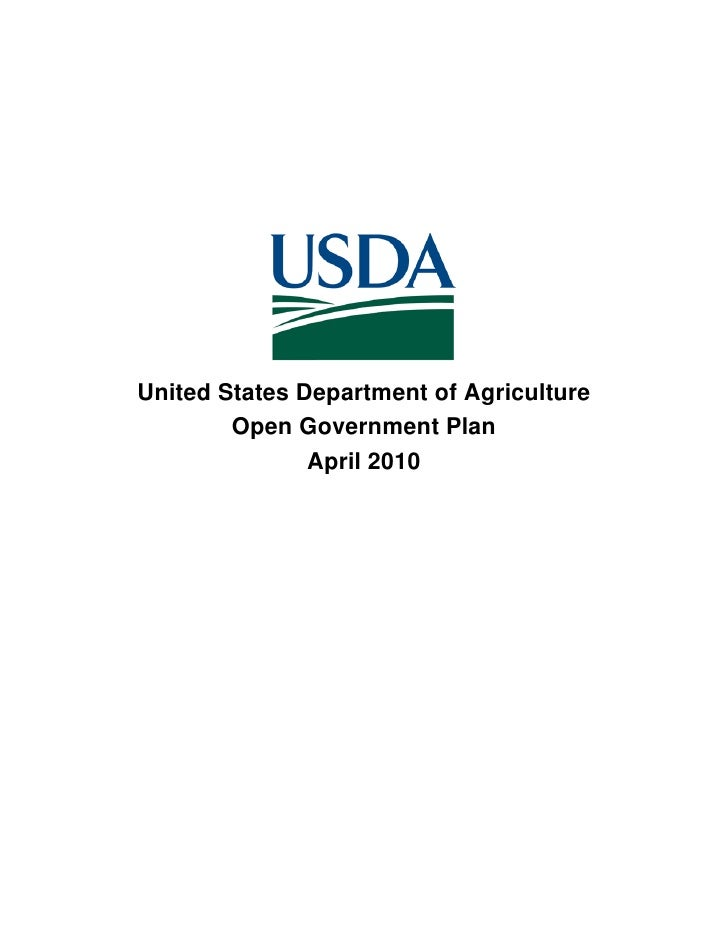 United States Department of Agriculture         Open Government Plan                April 2010