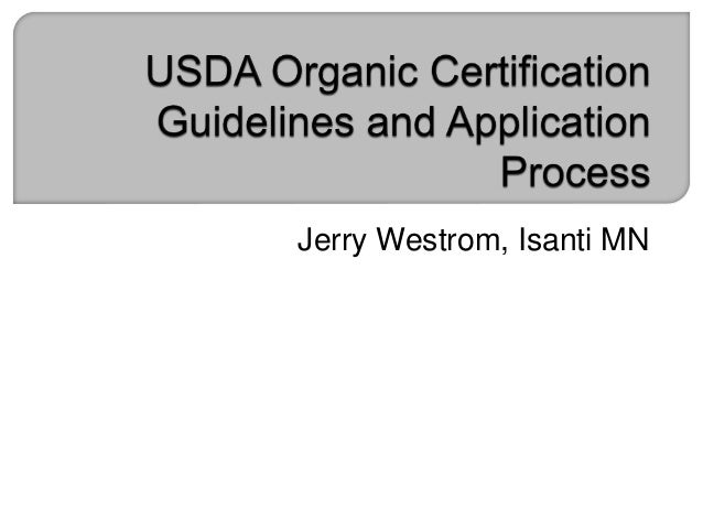 USDA Organic Certification Guidelines and Application Process