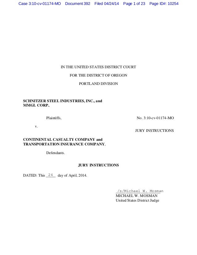 IN THE UNITED STATES DISTRICT COURT FOR THE DISTRICT OF OREGON PORTLAND DIVISION SCHNITZER STEEL INDUSTRIES, INC., and MMG...