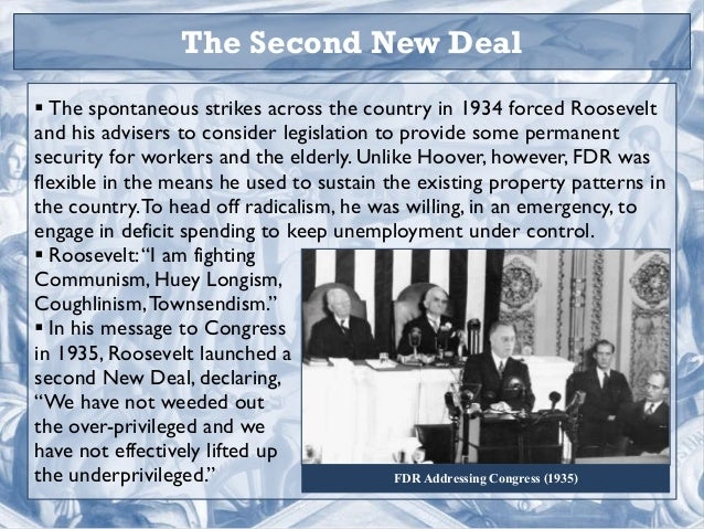 The Second New Deal ...