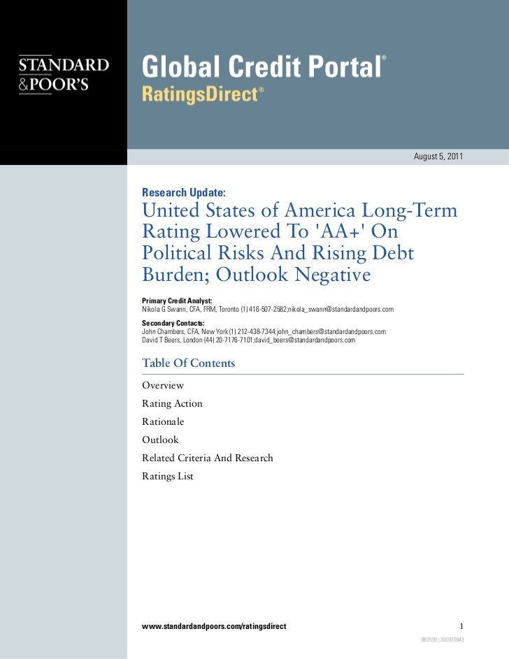 August 5, 2011Research Update:United States of America Long-TermRating Lowered To AA+ OnPolitical Risks And Rising DebtBur...