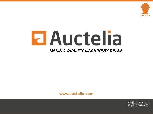 www.auctelia.com info@auctelia.com +32 (0)10 / 620 660