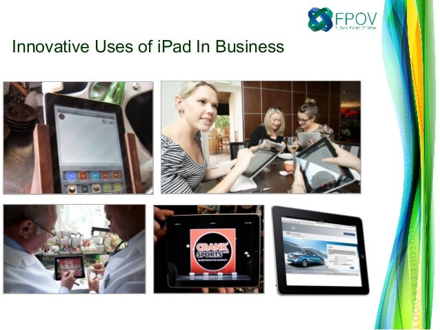Innovative Uses of iPad In Business