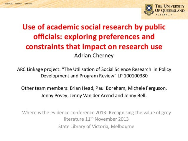 Use	   of	   academic	   social	   research	   by	   public	    officials:	   exploring	   preferences	   and	    constraint...