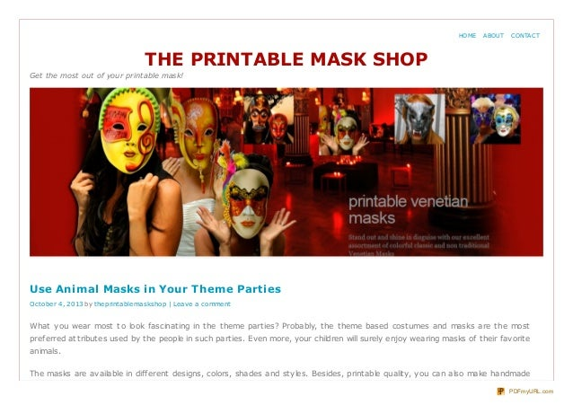 THE PRINTABLE MASK SHOP Get the most out of your printable mask! What you wear most to look fascinating in the theme parti...