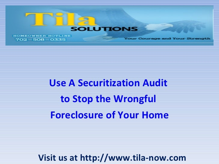 Use a securitization audit to stop the wrongful foreclosure of your home