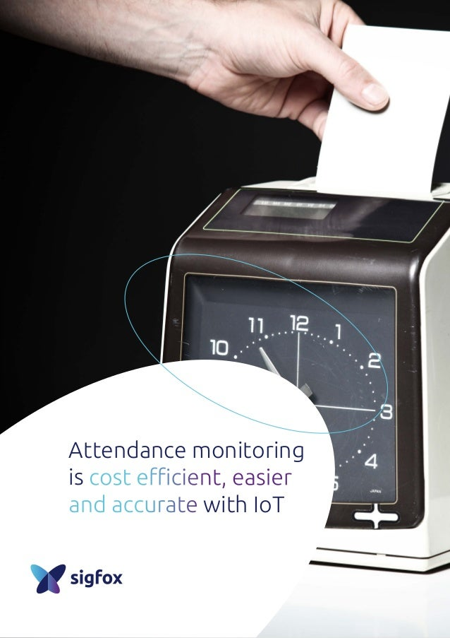 Attendance monitoring is cost efficient, easier and accurate with IoT