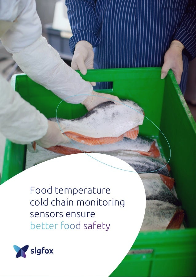 Food temperature cold chain monitoring sensors ensure better food safety