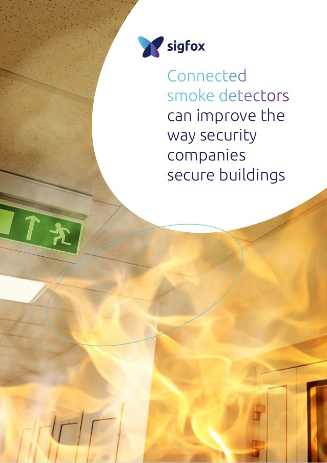 Connected smoke detectors can improve the way security companies secure buildings