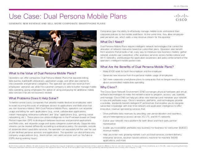 Use Case: Dual Persona Mobile Plans © 2014 Cisco and/or its affiliates. All rights reserved. Cisco and the Cisco logo are ...