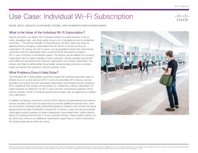 Use Case: Individual Wi-Fi Subscription © 2014 Cisco and/or its affiliates. All rights reserved. Cisco and the Cisco logo ...