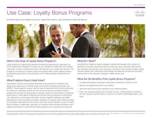 Use Case: Loyalty Bonus Programs © 2014 Cisco and/or its affiliates. All rights reserved. Cisco and the Cisco logo are tra...
