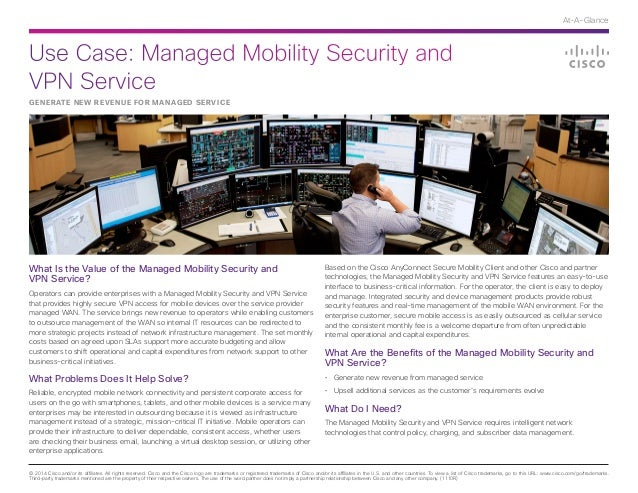Use Case: Managed Mobility Security and VPN Service © 2014 Cisco and/or its affiliates. All rights reserved. Cisco and the...