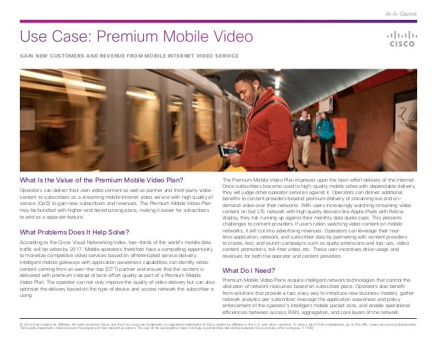 Use Case: Premium Mobile Video © 2014 Cisco and/or its affiliates. All rights reserved. Cisco and the Cisco logo are trade...