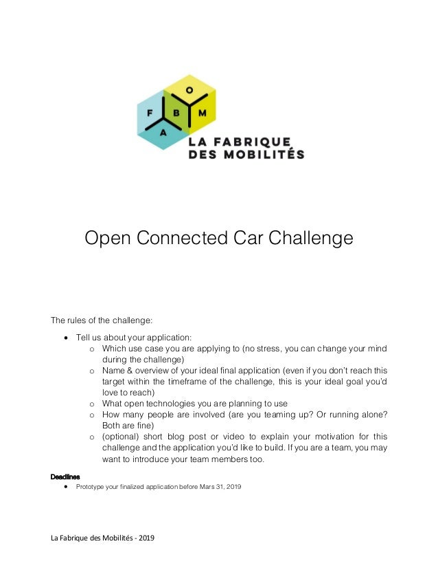 La Fabrique des Mobilités - 2019 Open Connected Car Challenge The rules of the challenge:  Tell us about your application...