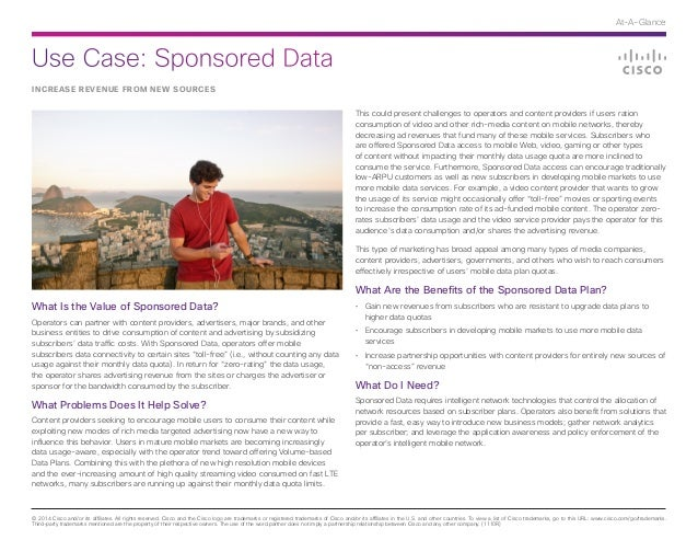 Use Case: Sponsored Data © 2014 Cisco and/or its affiliates. All rights reserved. Cisco and the Cisco logo are trademarks ...