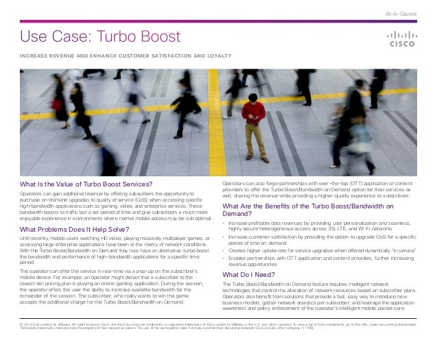 Use Case: Turbo Boost © 2014 Cisco and/or its affiliates. All rights reserved. Cisco and the Cisco logo are trademarks or ...