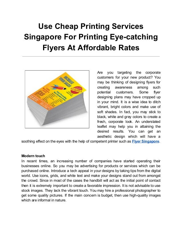 use cheap printing services singapore for printing eye catching flyer