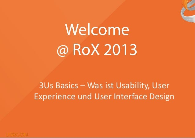 3Us Basics – Was ist Usability, User Experience und User Interface Design