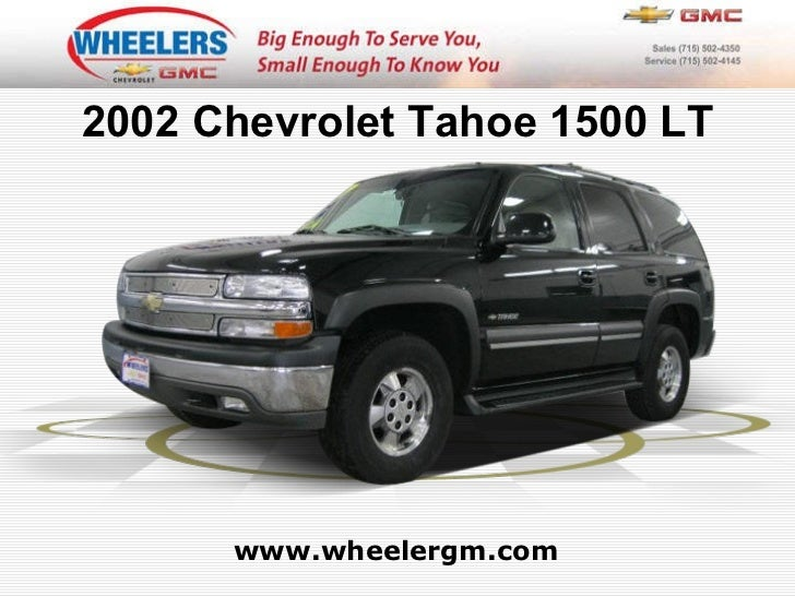 www.wheelergm.com 2002 Chevrolet Tahoe 1500 LT