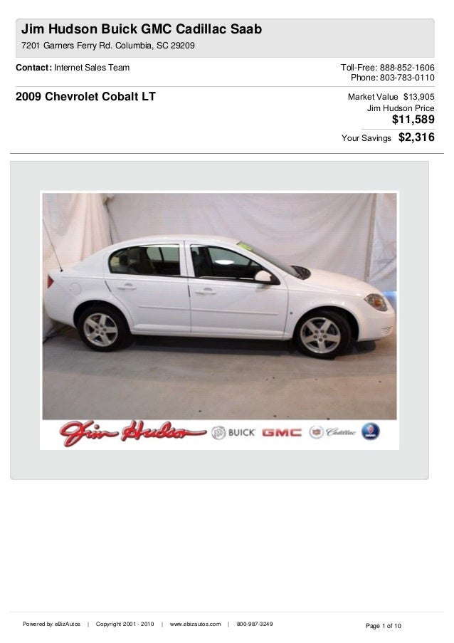 Contact: Internet Sales Team Toll-Free: 888-852-1606 Phone: 803-783-0110   2009 Chevrolet Cobalt LT  Market Value  $13,905...