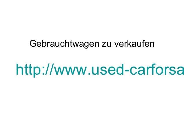 Gebrauchtwagen zu verkaufen http://www.used-carforsa