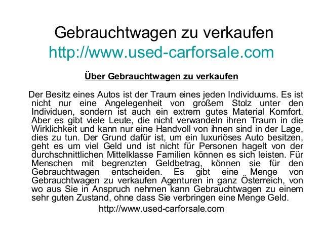 Gebrauchtwagen zu verkaufen http://www.used-carforsale.com Über Gebrauchtwagen zu verkaufen Der Besitz eines Autos ist der...