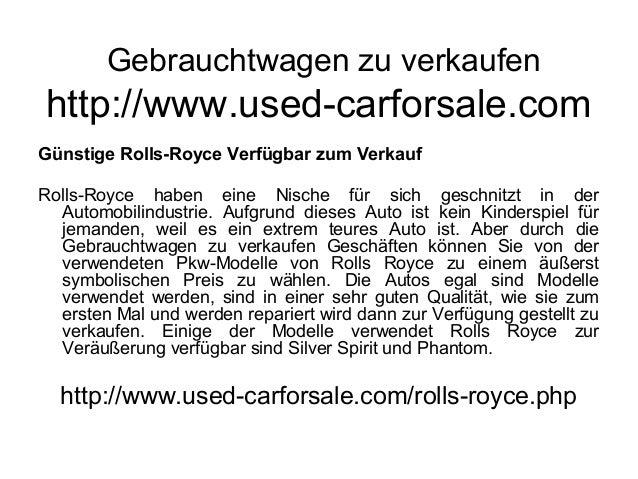 Gebrauchtwagen zu verkaufen http://www.used-carforsale.com Günstige Rolls-Royce Verfügbar zum Verkauf Rolls-Royce haben ei...