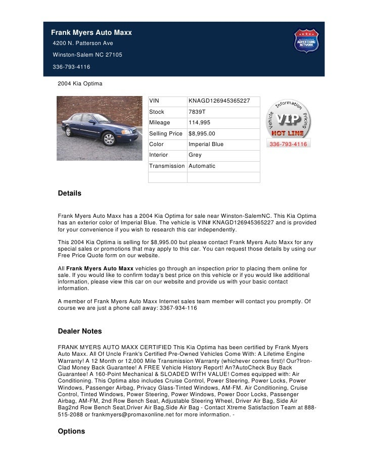 Frank Myers Auto Maxx4200 N. Patterson AveWinston-Salem NC 27105336-793-4116 2004 Kia Optima                              ...