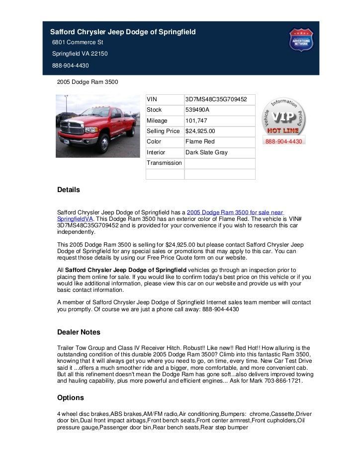 Safford Chrysler Jeep Dodge of Springfield6801 Commerce StSpringfield VA 22150888-904-4430 2005 Dodge Ram 3500            ...