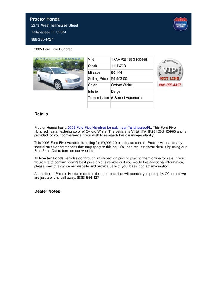 Proctor Honda2373 West Tennessee StreetTallahassee FL 32304888-355-4427 2005 Ford Five Hundred                            ...