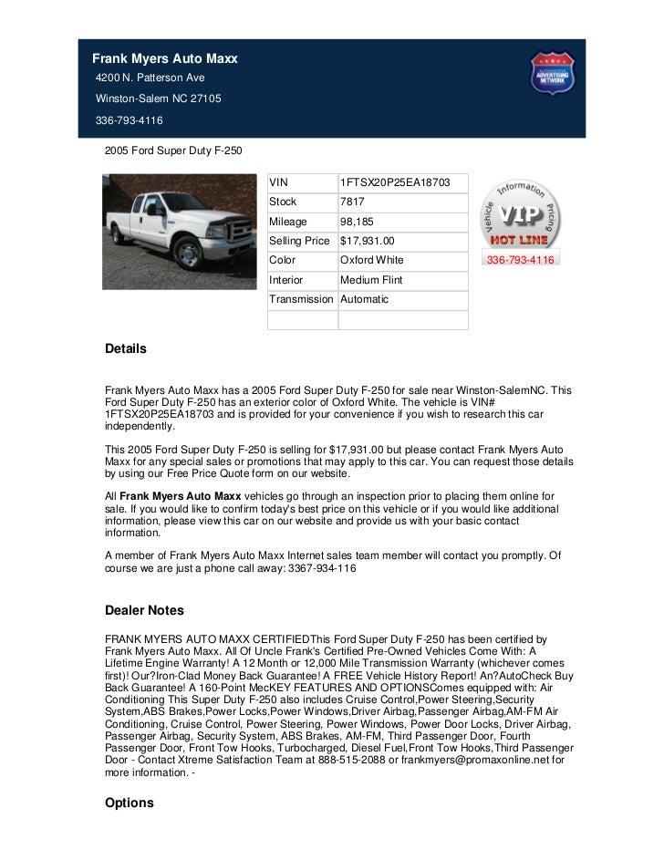 Frank Myers Auto Maxx4200 N. Patterson AveWinston-Salem NC 27105336-793-4116 2005 Ford Super Duty F-250                   ...