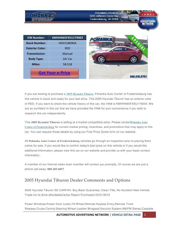 VIN Number:         KMHHN65FX5U179003 Stock Number:              HDH158090A Exterior Color:                 RED Transmissi...