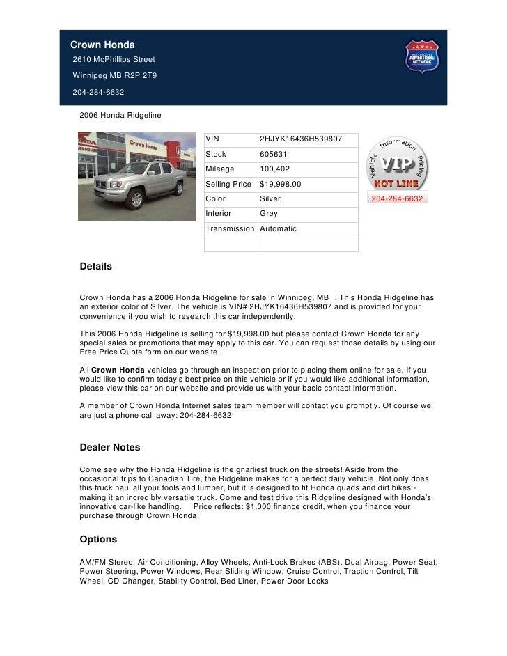 Crown Honda2610 McPhillips StreetWinnipeg MB R2P 2T9204-284-6632 2006 Honda Ridgeline                                     ...