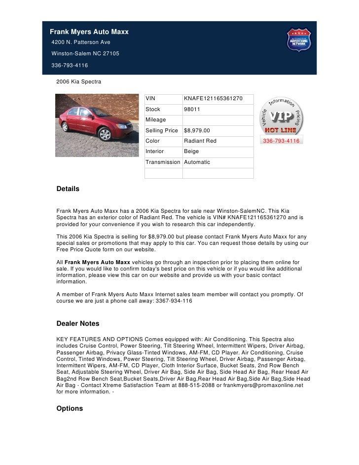 Frank Myers Auto Maxx4200 N. Patterson AveWinston-Salem NC 27105336-793-4116 2006 Kia Spectra                             ...