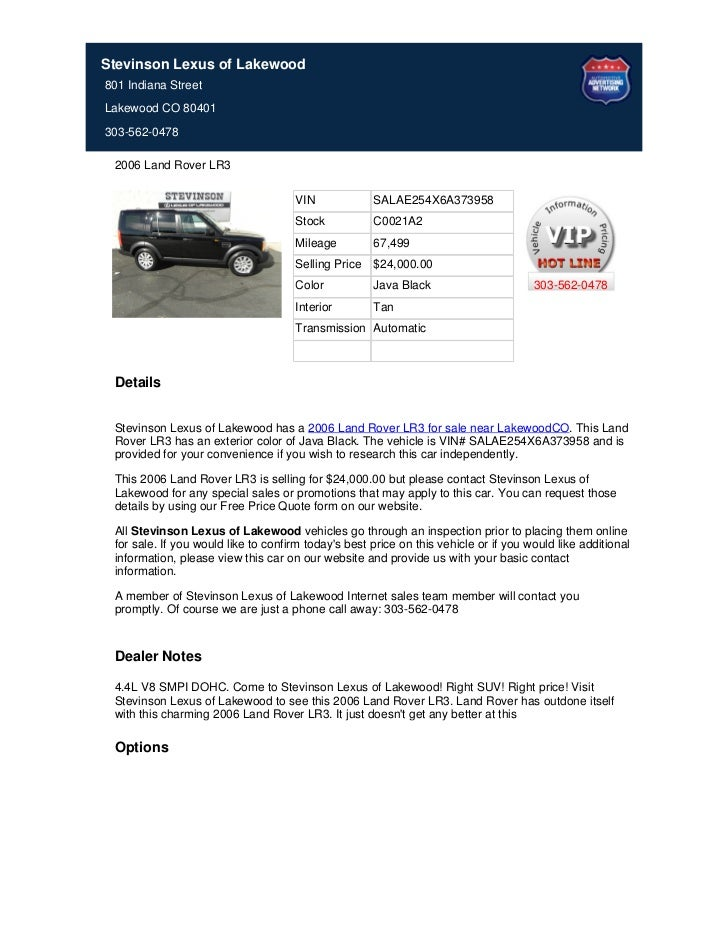 Stevinson Lexus of Lakewood801 Indiana StreetLakewood CO 80401303-562-0478 2006 Land Rover LR3                            ...