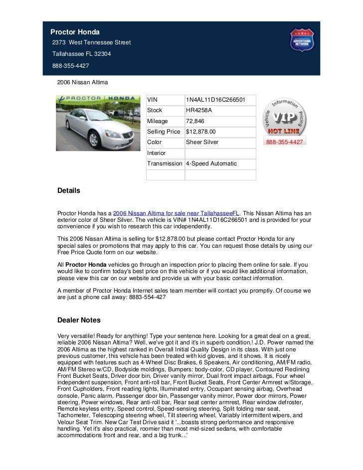 Proctor Honda2373 West Tennessee StreetTallahassee FL 32304888-355-4427 2006 Nissan Altima                                ...