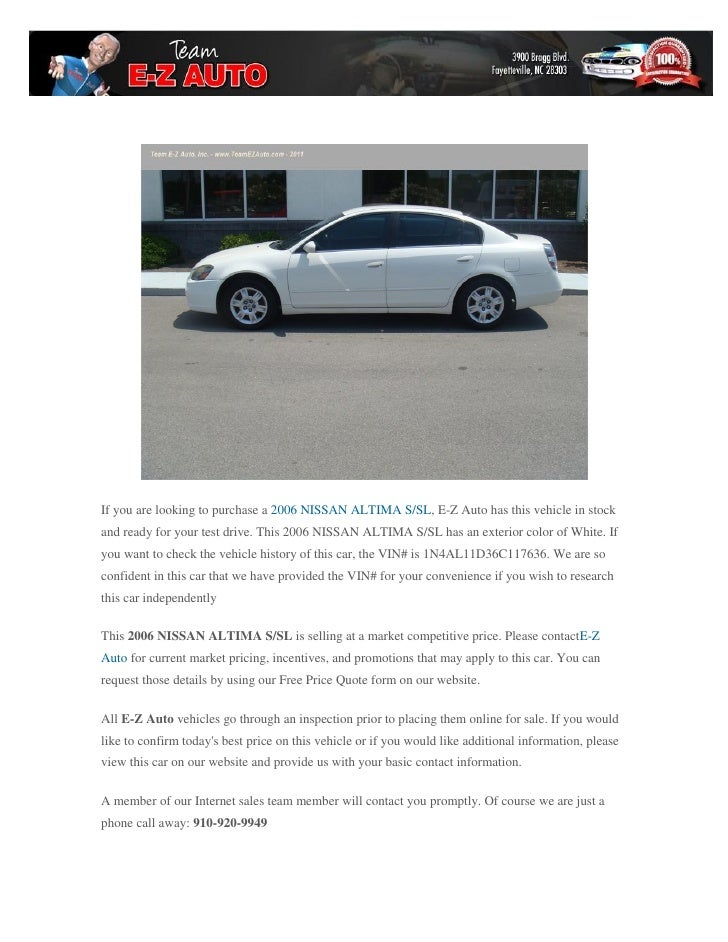 If You Are Looking To Purchase A 2006 NISSAN ALTIMA S/SL, ...